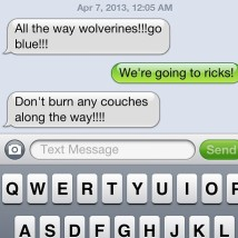 My Mom briefly confused Ann Arbor for East Lansing - the couch burning capital of Michigan.